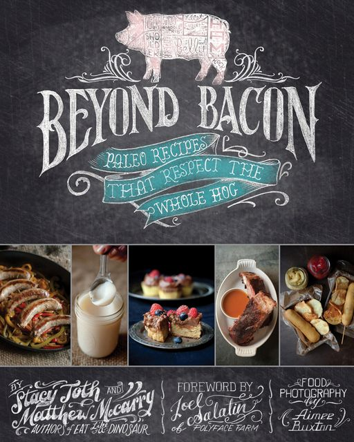 Today's giveaway is this awesome cookbook that I believe everyone should own! BEYOND BACON! Stacy and Matthew of Paleo Parents blog have graciously donated their awesome cookbook. What I love about this couple is that they also feed their whole family the grain free lifestyle just like we do.