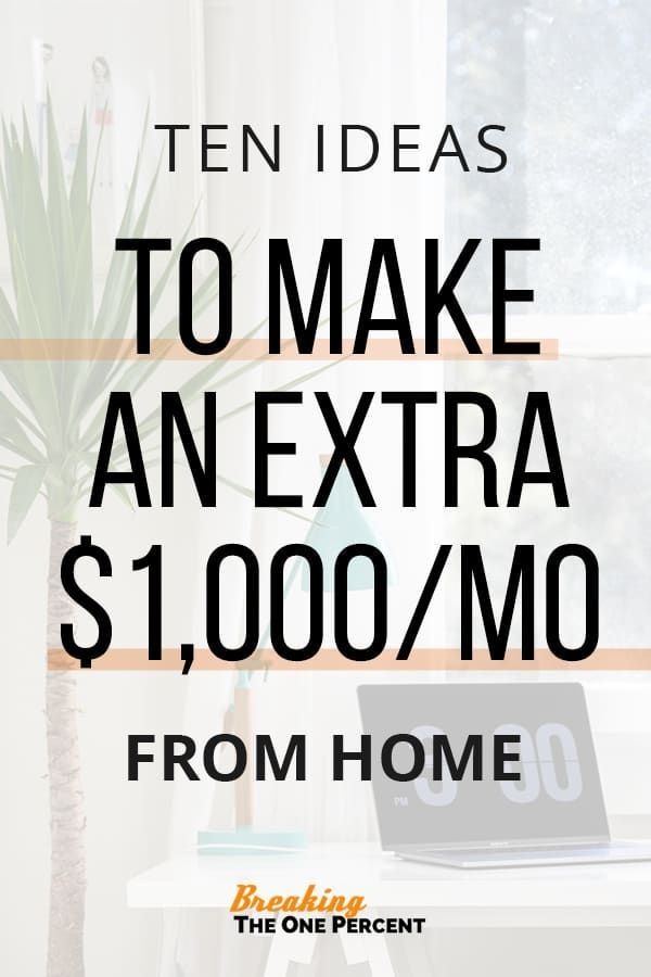 10 Side Hustle Ideas to Make an Extra $1,000/Month