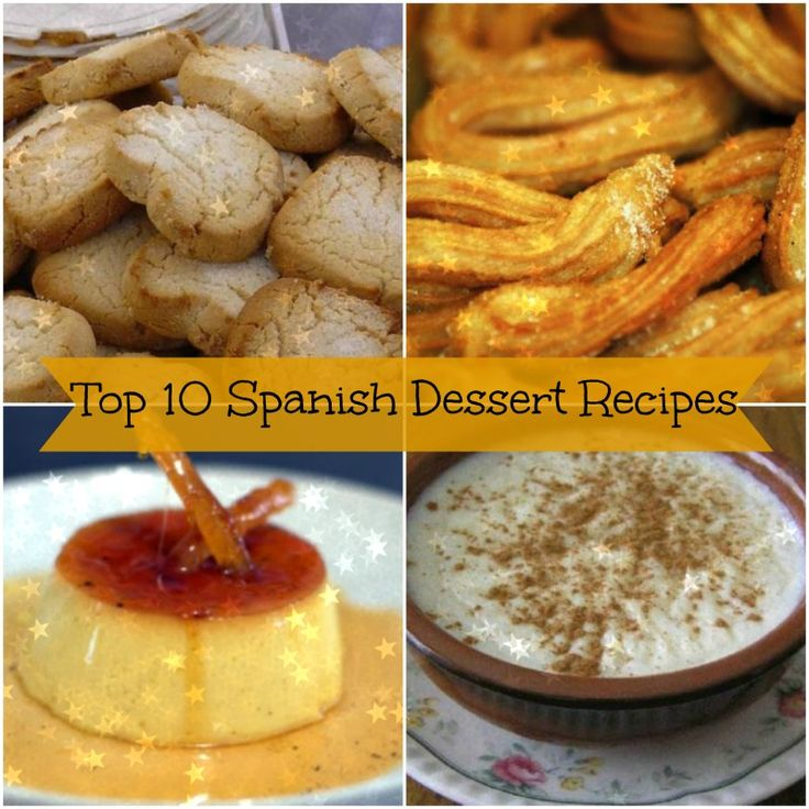 From Flan to Arroz con Leche, weve compiled a list of our favorite #Spanish dessert recipes for you to try!