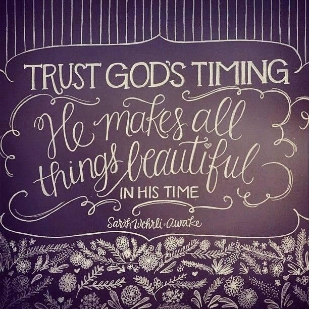 Inspirational Day Quotes: 17 Best Ideas About Trust Gods Timing On Pinterest