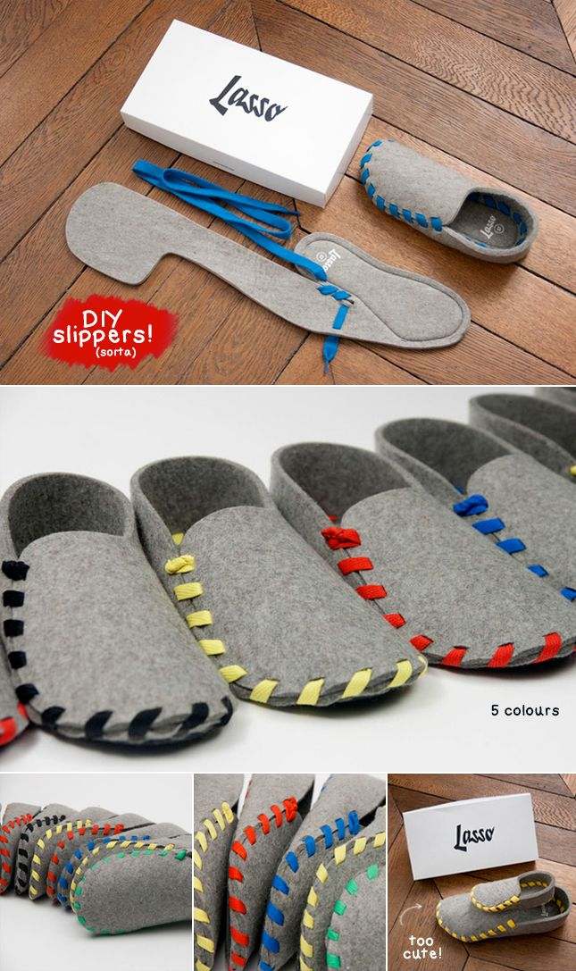 techlovedesign: Lasso: DIY Felt Slippers    http://www.craftinspirationstudio.com/archives/diy-lasso-shoes.html