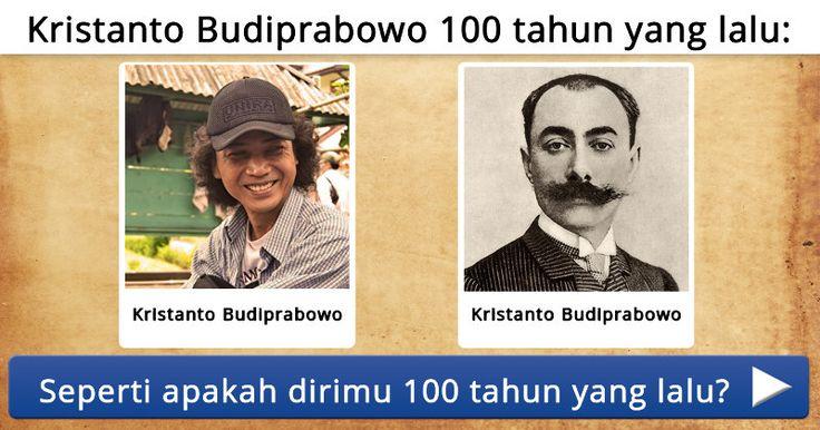 Seperti apakah dirimu 100 tahun yang lalu?
