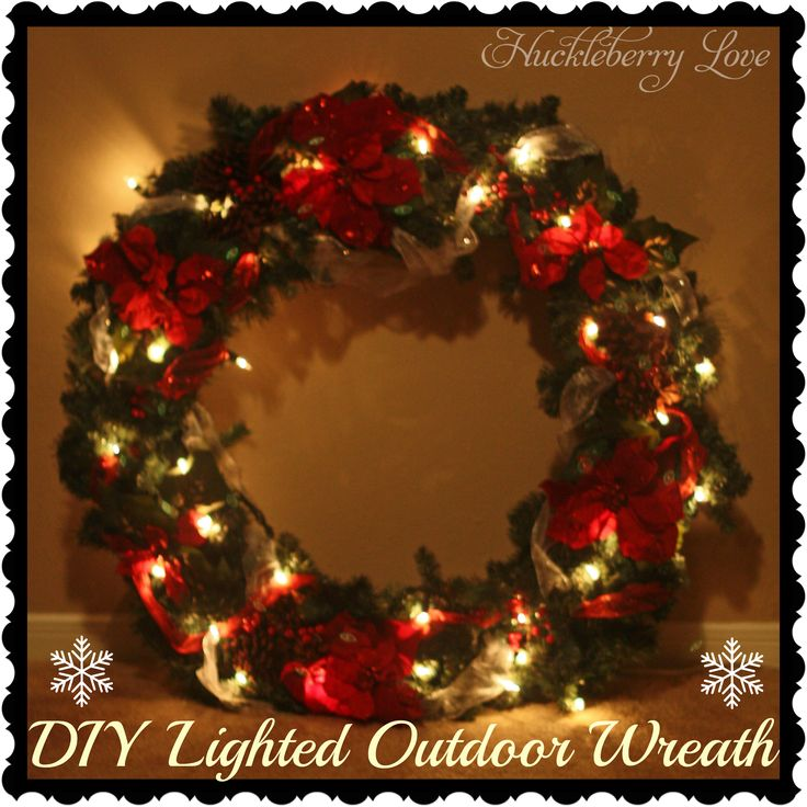 Huckleberry love diy lighted outdoor wreath tutorial for Led wreath outdoor