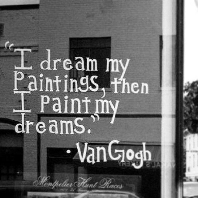 Van Gogh   #dreams #dreaming