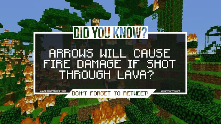 #MinecraftRocket Minecraft Facts. Did you know Arrows will cause fire damage if shot through lava?  #Minecraft http://thesurvivor.pro/