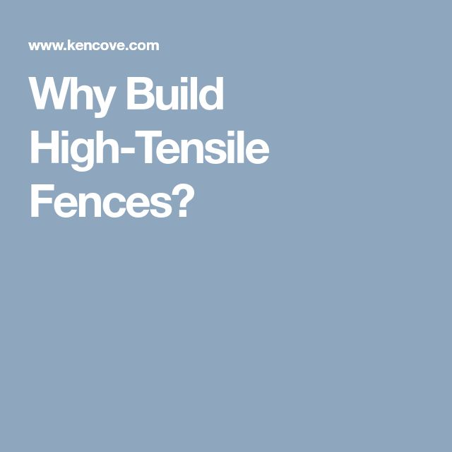 Why Build High-Tensile Fences?
