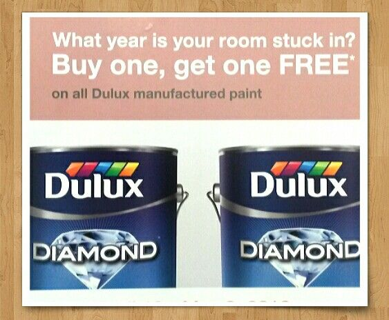 BOGO!! Dulux paint on sale!! April 18 - May 7 2016, buy 1 gallon get the 2nd free! Fabulous time to try Dulux paint and find out why this line is so popular with contractors!
