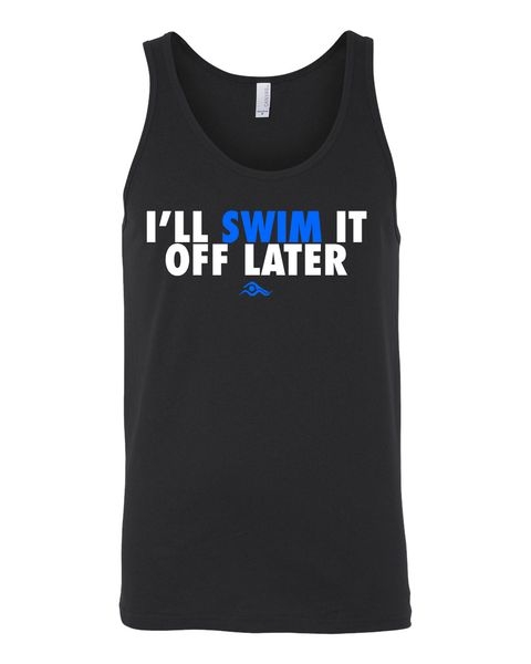Swim It Off Later- Tank | SwimWithIssues