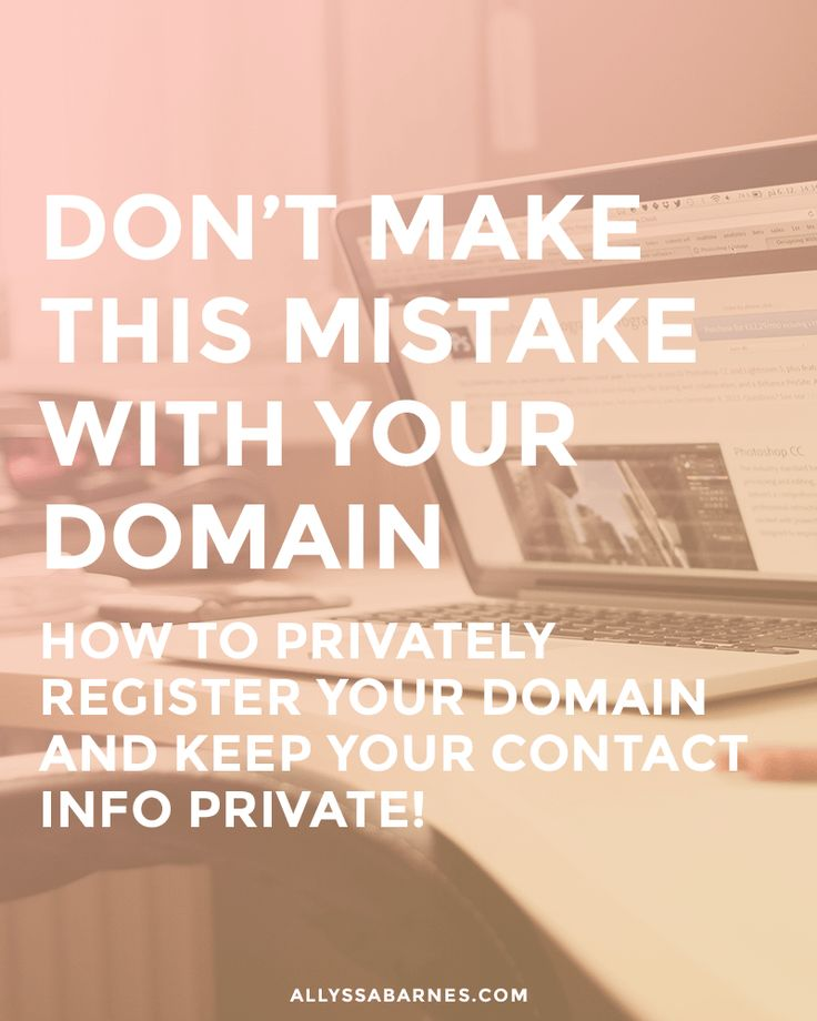 Don't Make This Mistake When Registering a Domain (Domain Privacy 101) via @allyssabarnes