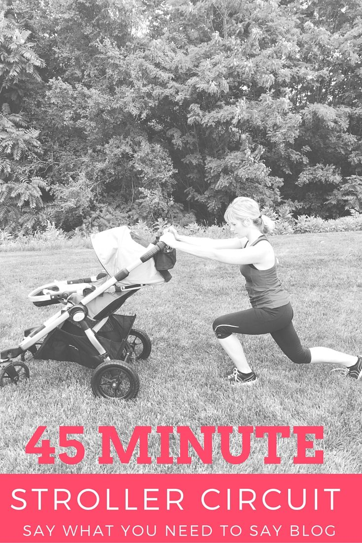 45 Minute Stroller Workout