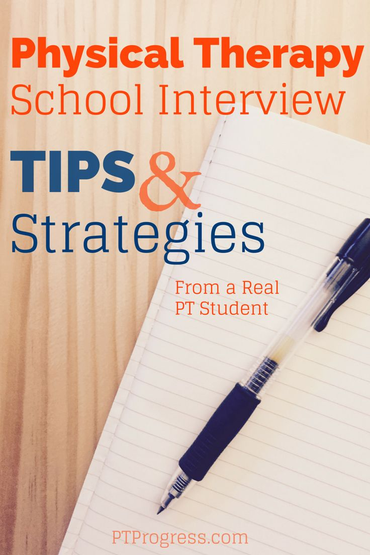 Before you show up to your physical therapy school interview, prepare with these tips, sample questions, and interview answer ideas.