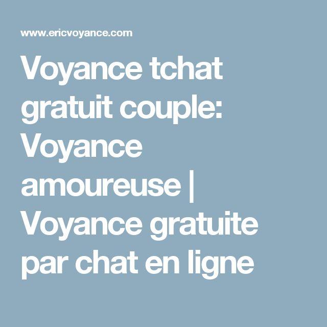 Voyance tchat gratuit couple: Voyance amoureuse   Voyance gratuite par chat en ligne