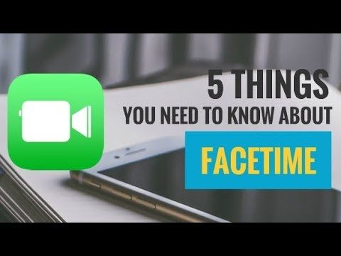 5 Things You Need to Know About FaceTime (That You Probably Didn't Know) | My Instant Messaging