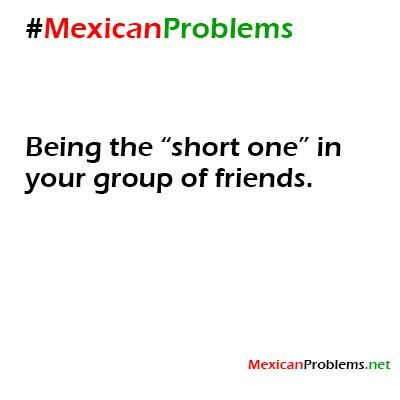 Mexican Problem #9303 - Mexican Problems
