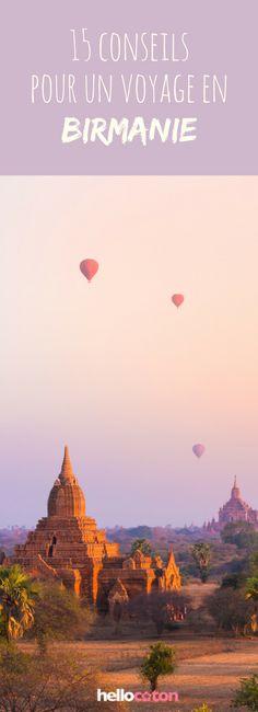 15 conseils pour un voyage en Birmanie ! #voyage #roadtrip #Birmanie #Myanmar