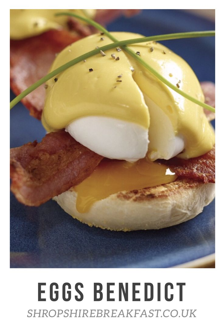 Eggs Benedict - we serve it with homemade hollandaise on a perfectly poached egg on crispy Shropshire bacon and a homemade English muffin