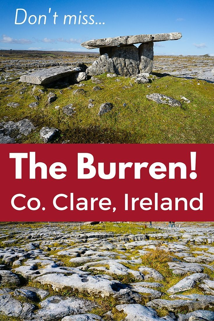 Travel to Ireland isn't complete without a trip to The Burren ancient rock structures in Co. Clare!