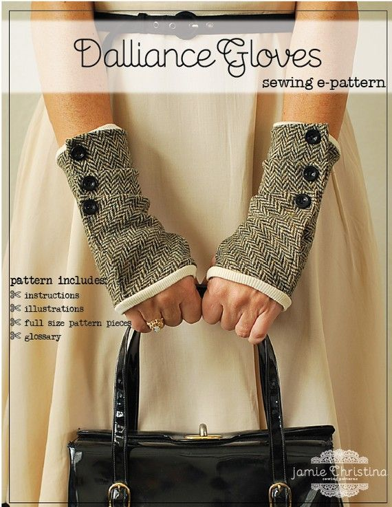 a fingerless glove sewing pattern that features fabric folds buttoned to the fully lined glove. These flirtatiously fun gloves can be made with a knit or woven fabric.  A charming way to keep your hands warm!