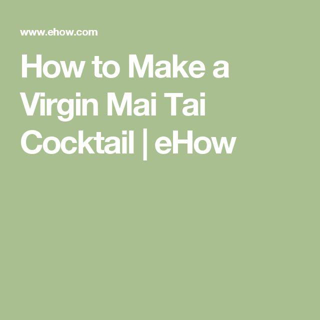 How to Make a Virgin Mai Tai Cocktail   eHow