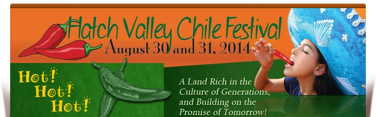 3 places to go in August. One is the Hatch Chii Festival