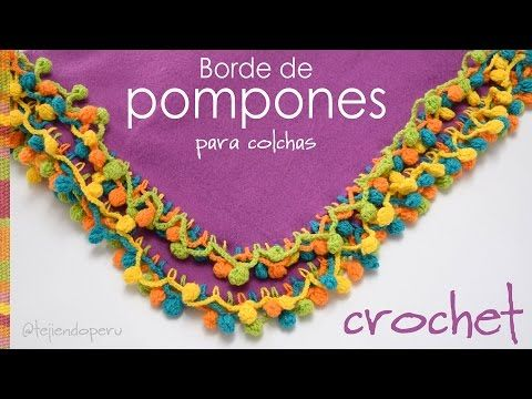 Borde de pompones de colores tejido a crochet para colchas de bebe! - Crocheted pom poms edge! - YouTube