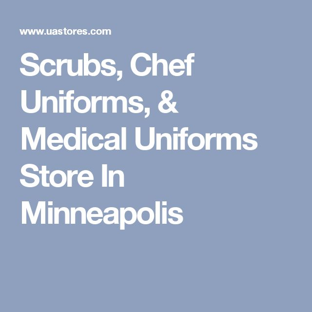 Scrubs, Chef Uniforms, & Medical Uniforms Store In Minneapolis