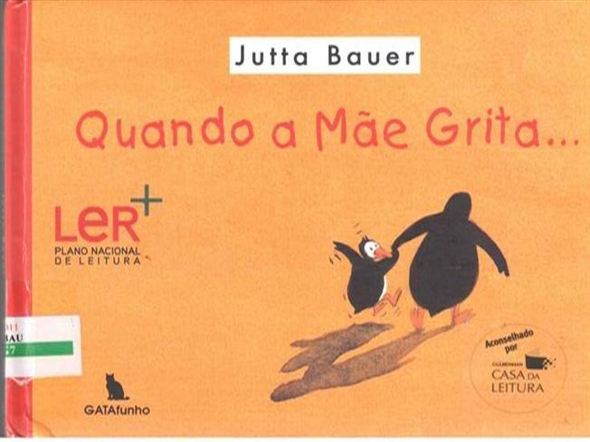 BAUER, Jutta - Quando a Mãe grita by Paulo70 via authorSTREAM