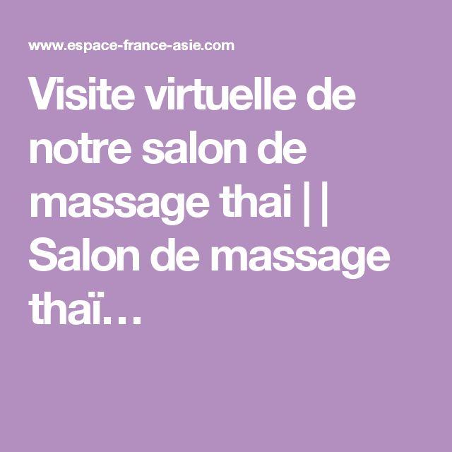 Visite virtuelle de notre salon de massage thai     Salon de massage thaï…