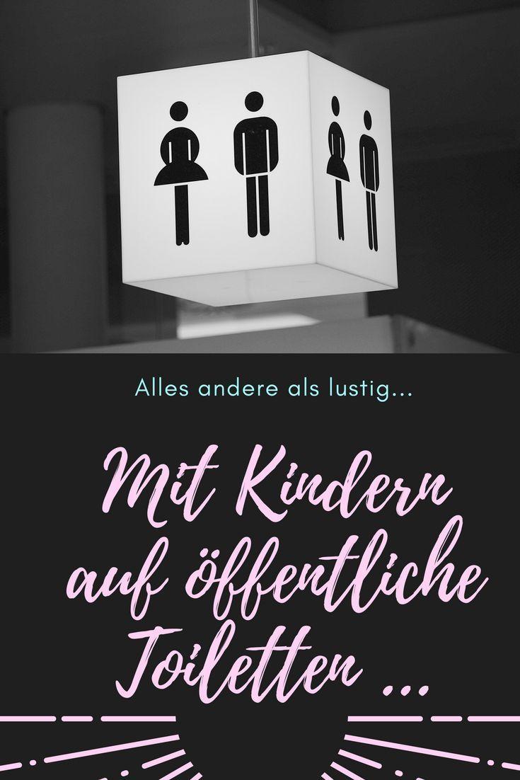 Mit Kindern auf öffentliche Toiletten: Nicht die Klobürste anfassen! – Yvi Birke