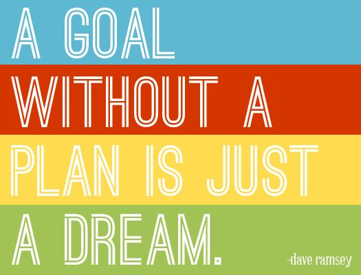 dave ramseyThoughts, Plans, Debt Free, Dreams, Sets Goals, Daveramsey, Dave Ramsey, 5 Years, Inspiration Quotes