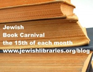 New Jewish Book Reviews, Interviews, Essays, and Podcasts for the Jewish Book Carnival
