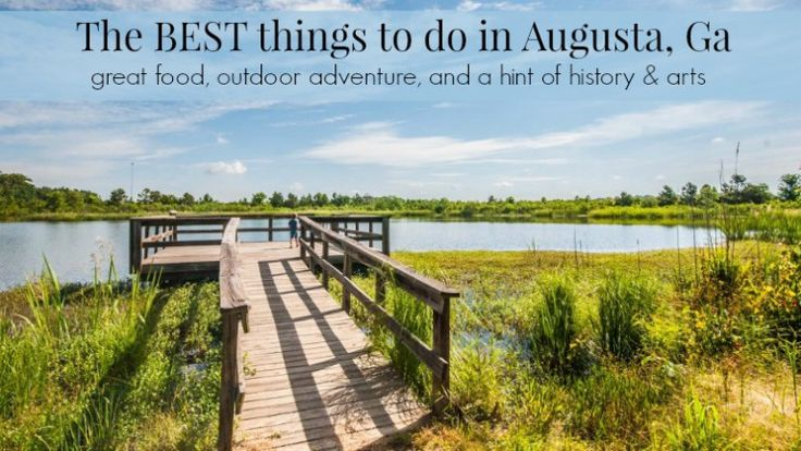things to do in augusta ga