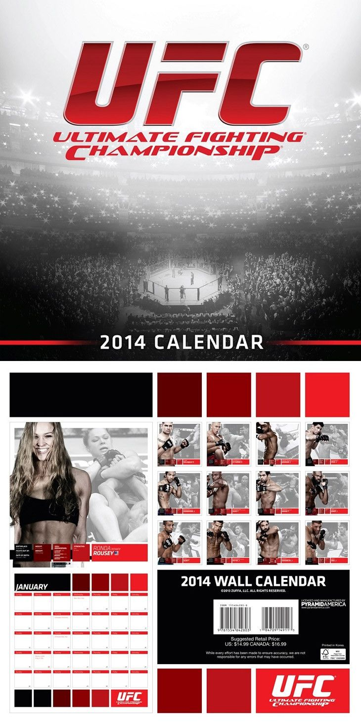 UFC Calendar 2014 - 16 Month Fighter Edition at http://www.fighterstyle.com/ufc-2014-wall-calendar/