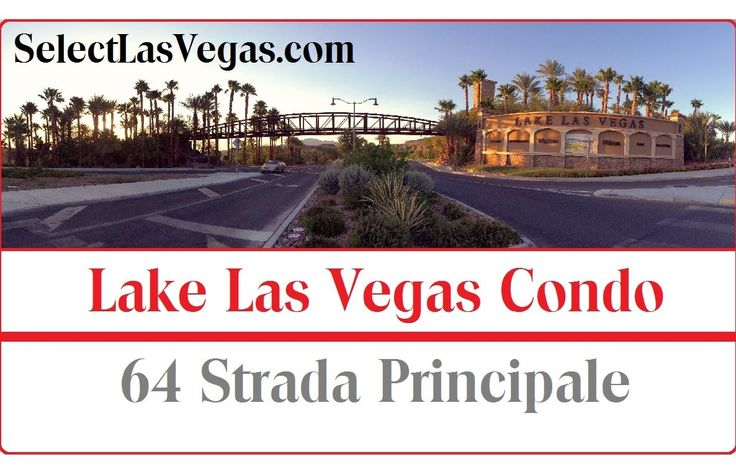 Lake Las Vegas Condo Under $200,000 - 64 Strada Principale