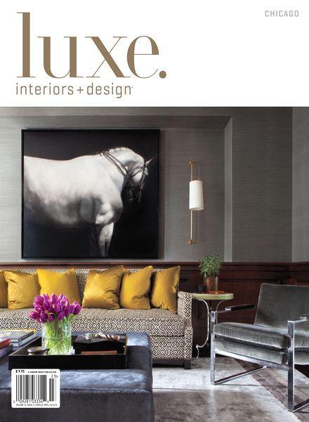 Luxe Interior Design Magazine Chicago Edition Vol 10 Issue 03