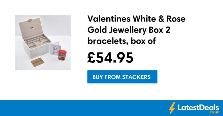 Valentines White & Rose Gold Jewellery Box 2 bracelets, box of chocolates card!, £54.95 at Stackers