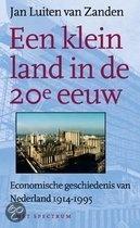 Titel: Een klein land in de 20e eeuw.       Auteur: J.L. van Zanden