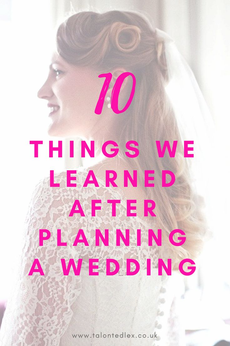 10 things we wish we'd known before planning a wedding! Tips and advice for wedding planning.