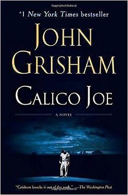 Calico Joe by John Grisham (2013, Paperback) : John Grisham (2013)