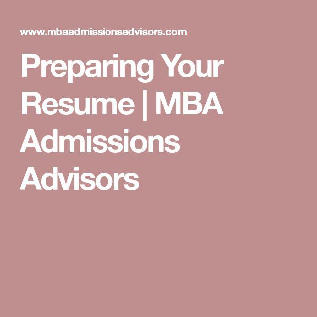 Preparing Your Resume MBA Admissions Advisors GMAT MBA - resume for mba