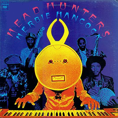 Herbie Hancock / Headhunters