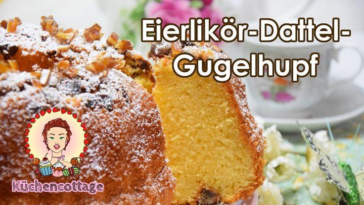 Eierlikör-Gugelhupf mit Datteln | Ostern | Rezept Video Anleitung | Küchencottage  #foodblog #blog #foodie #gugelhupf #kuchen #ostern #osterbrunch #osterkuchen #eierlikör #datteln #ostermenü #nachtisch #kaffeekränzchen #kaffeezeit #foodporn #foodgasm #cake #backen #backideen #rezeptideen #rezepte #rezept #saftig #lecker #yummy