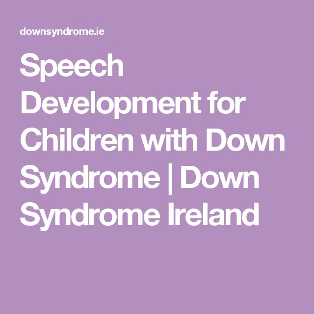 Speech Development for Children with Down Syndrome | Down Syndrome Ireland
