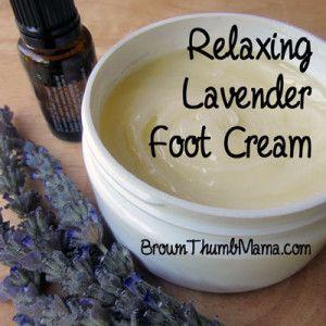 Relaxing Lavender Foot Cream: BrownThumbMama.com