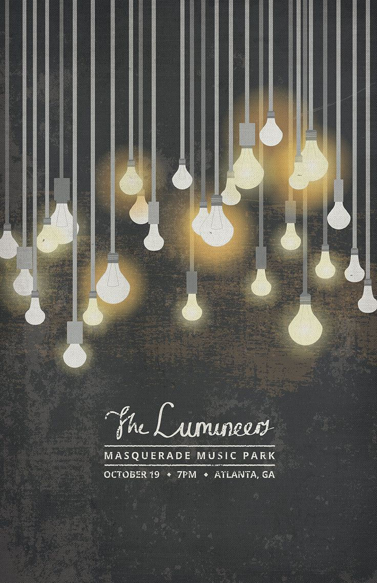 Poster design ks2 - I Really Liked The Lumineers Poster Because Of What They Did With The Light Bulbs And How They Are Layered And Look Like They Are Lighting Up The Poster