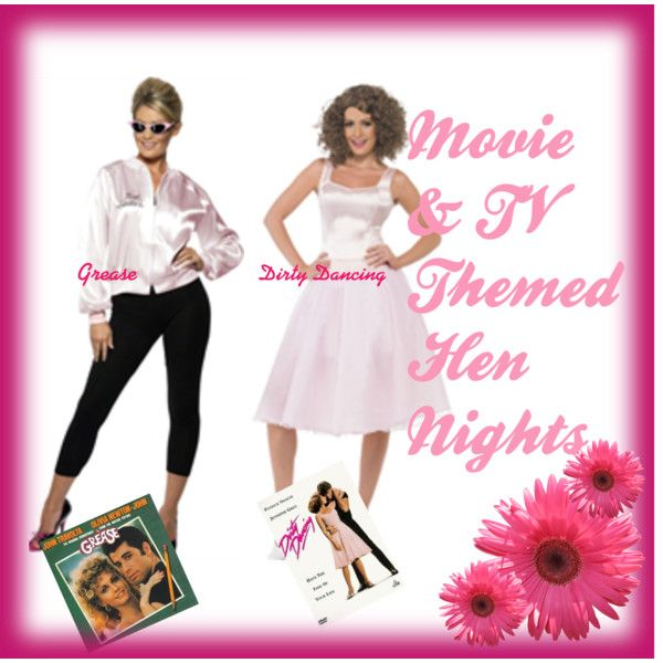 """""""Movie & TV Character Hen Night Costumes"""" by henstuff on Polyvore. Movie & TV character costumes are some of our most popular fancy dress choices at HenStuff, but these are our two faves: Baby from Dirty Dancing and the Pink Ladies from Grease!"""