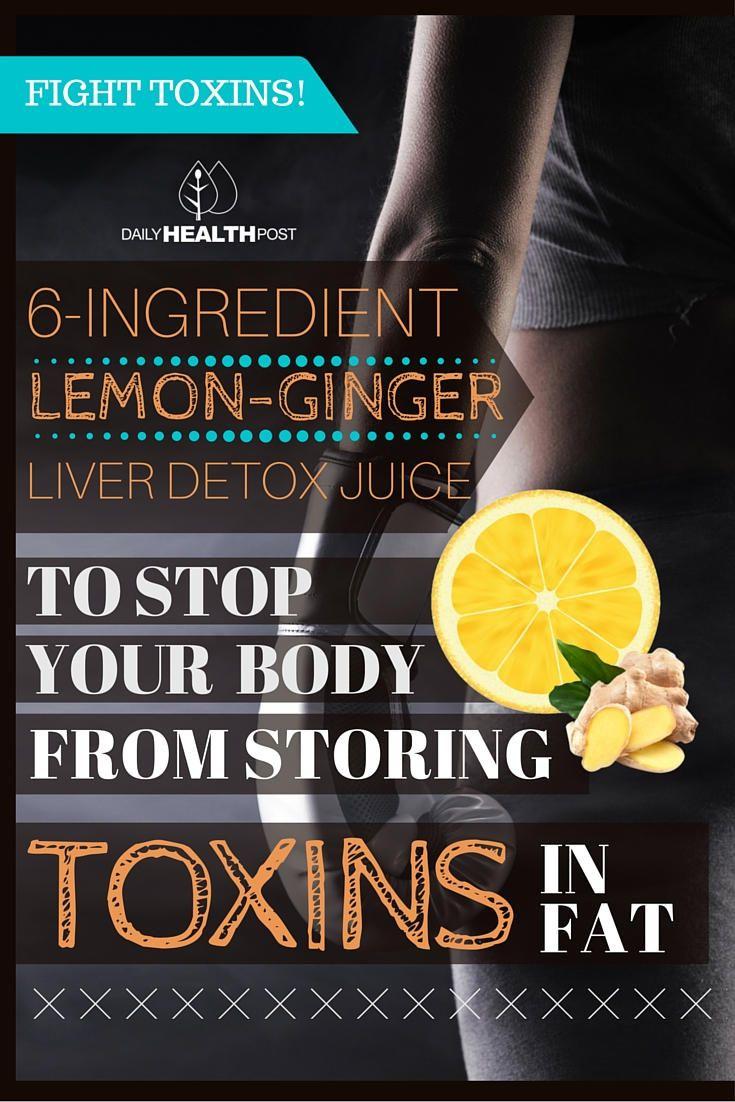 6-Ingredient Lemon-Ginger Liver Detox Juice to Stop Your Body From STORING Toxins in FAT via @dailyhealthpost | http://dailyhealthpost.com/6-ingredient-liver-detox-juice/