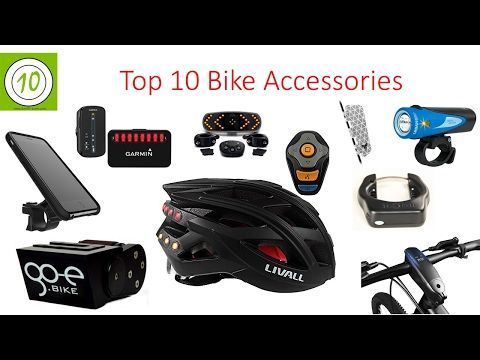 7 Top 10 Bicycle Accessories 2017 Latest Cycling Gadgets