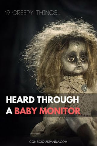 19 Creepy Things Heard Through a Baby Monitor