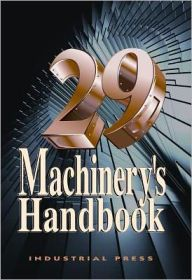 Machinery's Handbook, 29th Edition - Large Print Edition / Edition 29 by Erik Oberg Download